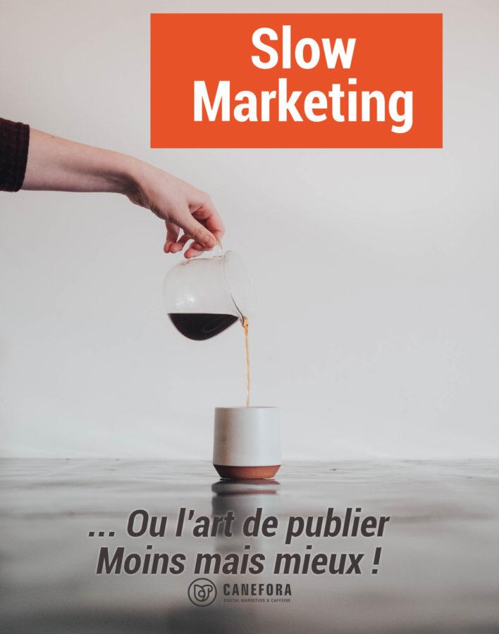 Slow advertising - strategie web - Slow marketing - Canefora - Agence communication web AnnecySlow advertising - strategie web - Slow marketing - Canefora - Agence communication web Annecy